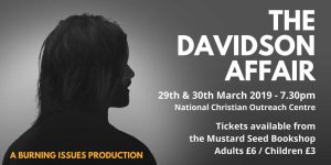 'The Davidson Affair' by Burning Issues Drama Group @ National Christian Outreach Centre